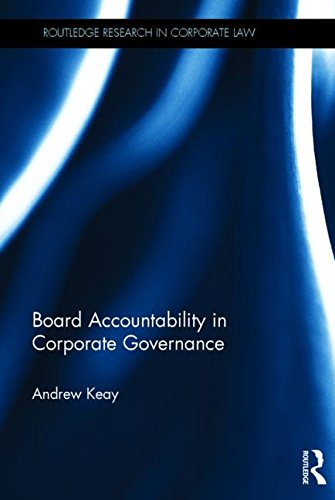 Board Accountability in Corporate Governance (Routledge Research in Corporate Law)