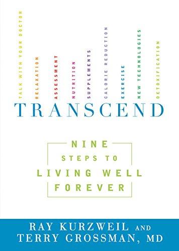 Transcend:Nine Steps to Living Well Forever