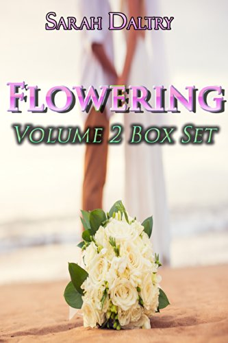 Sarah Daltry - Flowering Series Vol 2 Box Set