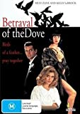 Betrayal of the Dove [DVD]