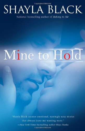 Mine to Hold (A Wicked Lovers Novel)