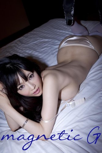 magnetic G 森下悠里 director's cut-1
