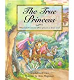 The True Princess (The Children's Collection)