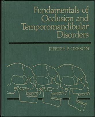 Fundamentals of Occlusion and Temporomandibular Disorders