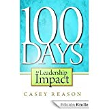 img - for Casey Reason's100 Days to Leadership Impact [Hardcover]2011 book / textbook / text book