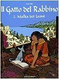 echange, troc Joann Sfar - Malka dei Leoni. Il gatto del rabbino vol. 2