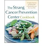 img - for [(The Strang Cancer Prevention Center Cookbook: A Complete Nutrition and Lifestyle Plan to Dramatically Lower Your Cancer Risk)] [Author: Laura Pensiero] published on (July, 2004) book / textbook / text book