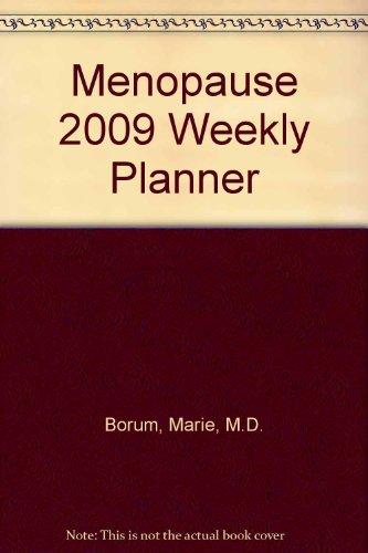 2009 Menopause Weekly Planner (D N R Weekly compare prices)