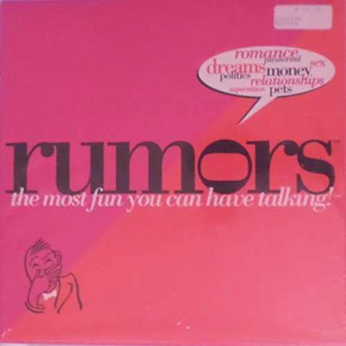 Rumors: The most fun you can have talking