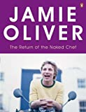 The Return of the Naked Chef Jamie Oliver