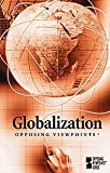 Globalization (Opposing Viewpoints) (0737729384) by Gerdes, Louise I.