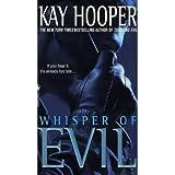 Title: WHISPER OF EVIL (EVIL, NO 2) ~ Kay Hooper