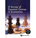 img - for [(A Survey of Dynamic Games in Economics )] [Author: Ngo Van Long] [Oct-2010] book / textbook / text book
