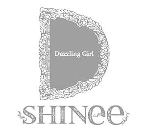 Dazzling Girl(初回生産限定盤B)(ボーナス・トラック収録)