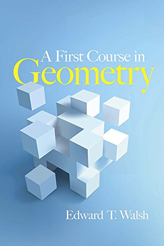 A First Course In Geometry (Dover Books On Mathematics)
