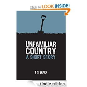 Unfamiliar Country - A Short Story
