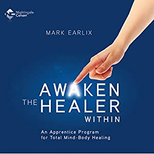 Awaken the Healer Within Hörbuch