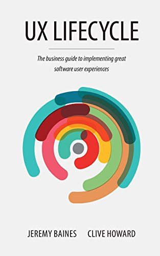 UX-Lifecycle-The-business-guide-to-implementing-great-software-user-experiences