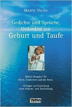 Gedichte und Sprüche, Gedanken zur Geburt und Taufe: Marita Velten