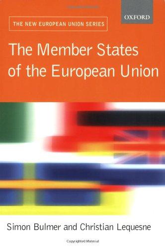The Member States of the European Union (New European Union Series)