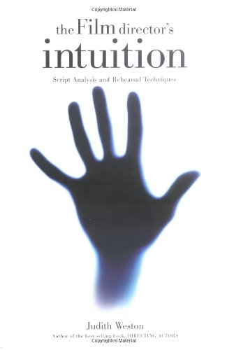 The Film Director's Intuition: Script Analysis and...