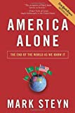 America Alone: The End of the World As We Know It (0895260786) by Steyn, Mark