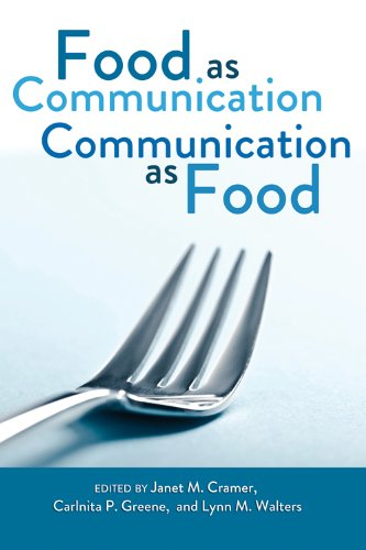 Food as Communication.  Communication as Food