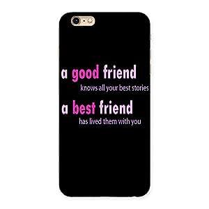 Ajay Enterprises Good friend Back Case Cover for iPhone 6 Plus 6S Plus
