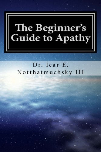 The Beginner's Guide to Apathy PDF