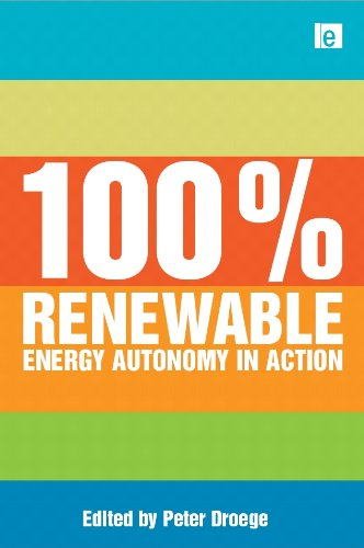 100 Per Cent Renewable: Energy Autonomy In Action front-696612