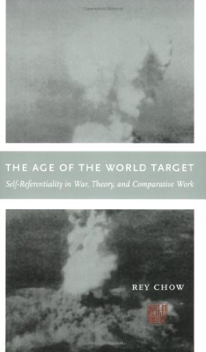 The Age of the World Target: Self-Referentiality in War,...