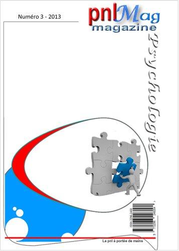 Couverture du livre pnlMag : le magazine du bien-être, numéro 3, 2013