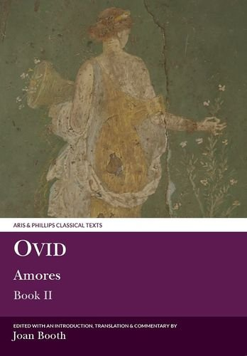 Ovid: Amores II: Bk. 2 (Classical Texts)