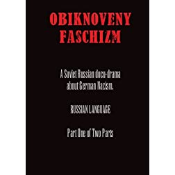 Obiknoveny Faschizm - Part 1