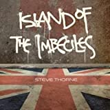 Island Of The Imbeciles by Steve Thorne (2016-05-04)
