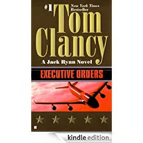 Executive Orders: Jack Ryan Series, Book 9