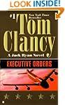 Executive Orders (A Jack Ryan Novel,...
