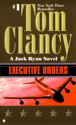Executive Orders by Tom Clanc