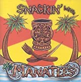 Snackin With by Manatees (2003-06-21)