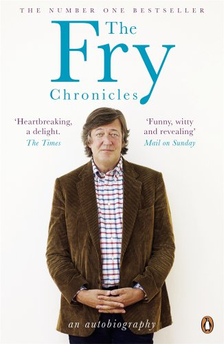 The Fry Chronicles. Stephen Fry