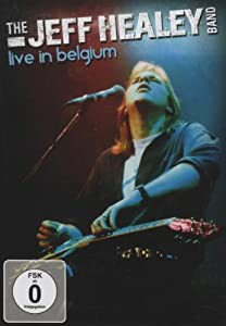 The Jeff Healey Band - Live in Belgium (+ Audio-CD) [2 DVDs]