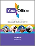Your Office: Getting Started with Outlook 2010