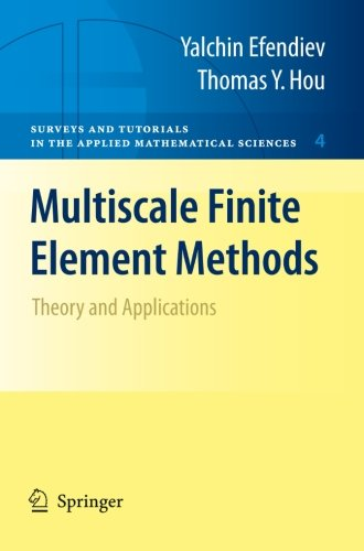 Multiscale finite element methods theory and applications for Finite elemente analyse