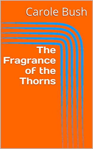 The Fragrance of the Thorns PDF