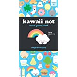 Kawaii Not: Cute Gone Bad ~ Meghan Murphy