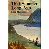 That Summer Long Agoby Lora Hennessy