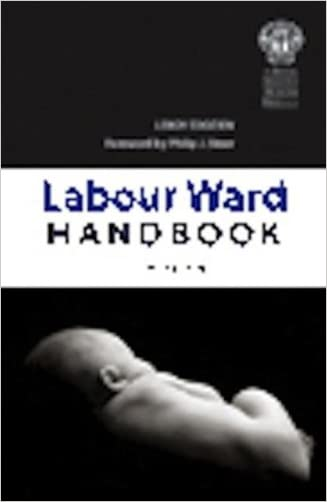 The Labour Ward Handbook, second edition written by Leroy Edozien