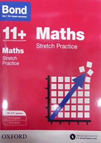 Bond 11+: Maths: Stretch Papers: 10-11+ years