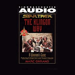 Star Trek: The Klingon Way, A Warrior's Guide Audiobook
