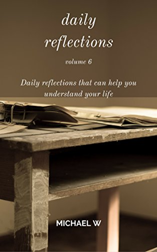 Daily Reflections Volume 6: Daily reflections that can help you understand your life (Amazon Daily compare prices)